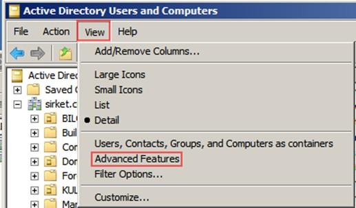 Şekil - 2: Active Directory Users and Computers Konsolunda Gelişmiş Görünüme Geçilmesi