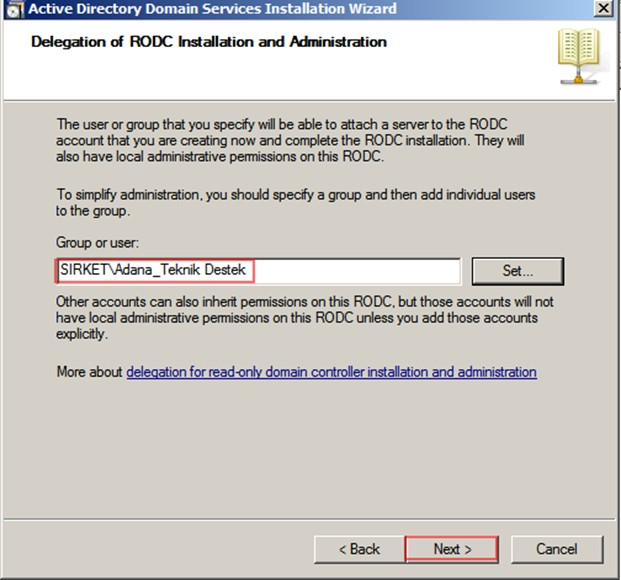 Şekil - 13: RODC Kurulumu Gerçekleştirecek Kullanıcının veya Grubun Seçilmesi - 2